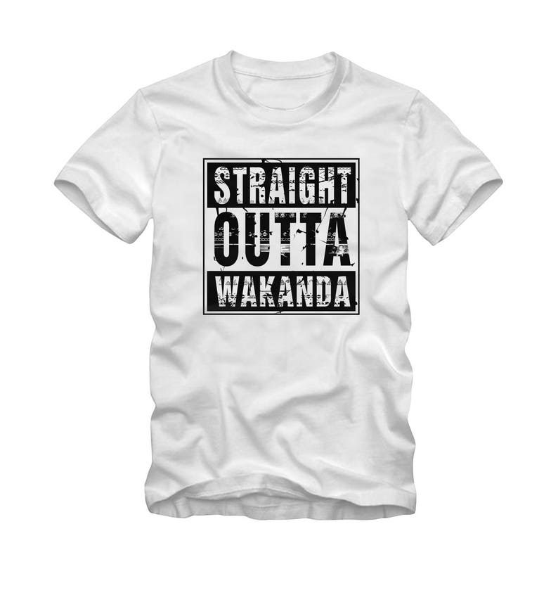 b431f5a59 Straight Outta Wakanda White T-Shirt Black Panther Style   Etsy