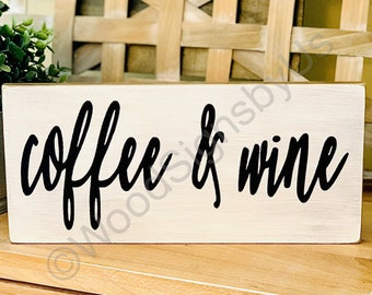 """12"""" x 5.5""""• Wood Sign•Coffee and Wine Sign•Coffee Bar•Farmhouse Home Decor•Kitchen Sign•"""