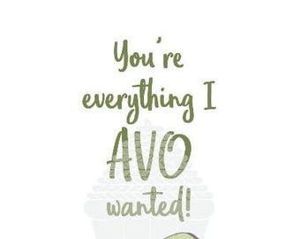 Avocado Print: You're everything I AVO wanted
