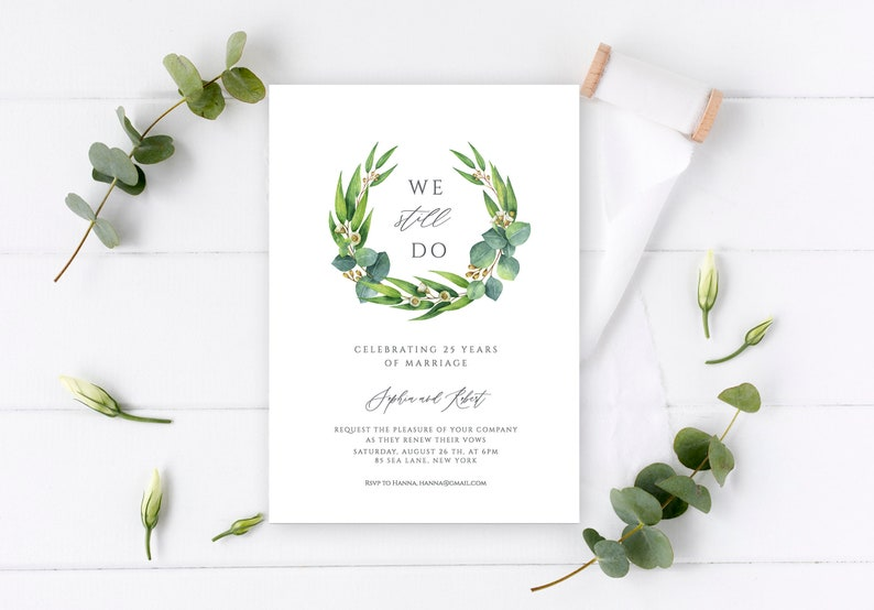We Still Do Rustic Wedding Anniversary Invitation Card With Eucalyptus Modern Calligraphy Customisable Template Editable Templett Eln