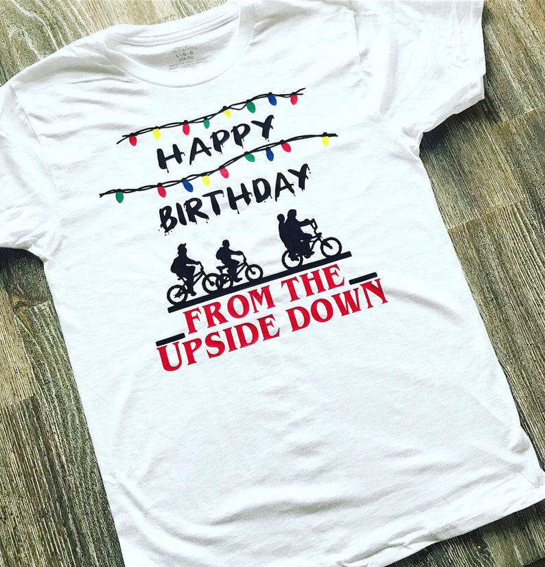 Stranger things birthday shirt