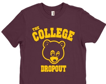 e4950509a Kanye West College Dropout Shirt. College Dropout Shirt. Kanye West Shirt.  S-3XL. VeesTeeShop. 5 out of ...