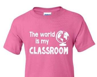 The World Is My Classroom Kids Shirt