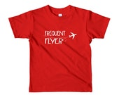 Frequent Flyer Kids Travel Shirt (size 2-6yrs)