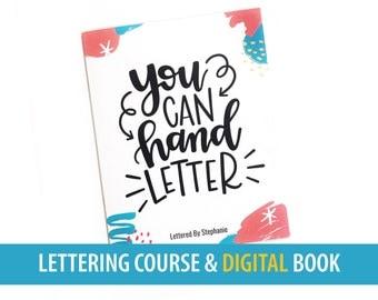 Learn Hand Lettering, digital course in handlettering, You Can Hand Letter by Lettered By Stephanie, DIY class, lettering workbook