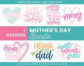 Mother's Day Mini Bundle SVG Cut Files, mother's day svg files, mom svg, mother's day gift, for cricut, silhoutte, handlettered svg, dxf