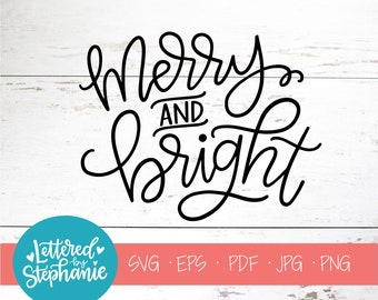 Merry and Bright, SVG Cut File, digital file, svg, handlettered svg, christmas svg, santa svg, for cricut, for silhouette, holiday svg, dxf