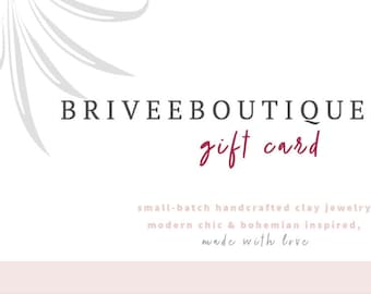eGift Card | Give the Perfect Gift | briveeboutique.com | handcrafted jewelry | Made With Love in California