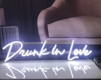 Drunk in Love Sign, Drunk in Love Neon Sign, Drunk in Love Bar Sign, Wedding Neon Sign, Wedding Décor Signs, Drunk in Love Wedding Bar Sign