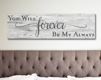 Bedroom Sign, Forever My Always Sign, Bedroom Decor, Wedding Sign, Rustic Wedding Signs, Romantic Signs, Anniversary Gift, Sign Bedroom