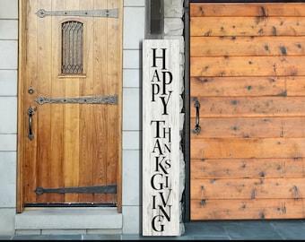 Genial Happy Thanksgiving Sign, Happy Thanksgiving Vertical Sign, Front Door Signs,  Happy Thanksgiving Signs, Front Porch Sign, Welcome Sign,
