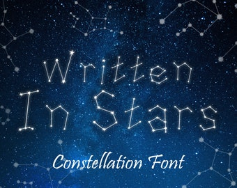 Written in Stars - Constellation Font, Zodiac Font, Horoscope Writing, Star Letters Font, Astrology Writing Font, Instant Download!