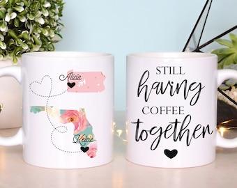 Long Distance Friendship Mug Long Distance Friend Mug Best Friend Mug True Friend Going Away Mug Still Having Coffee Together Friend Forever