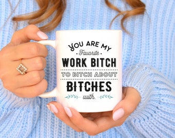 Funny Coworker Gift Unique Co Worker Mug Sassy For Birthday Idea Work Bitch Favorite BFF