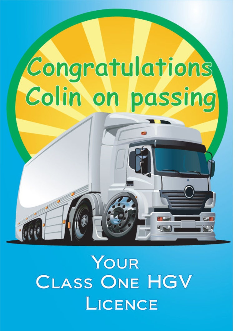Personalised Congratulations card for Passing your HGV class one lorry  test  Lorry driver passed card