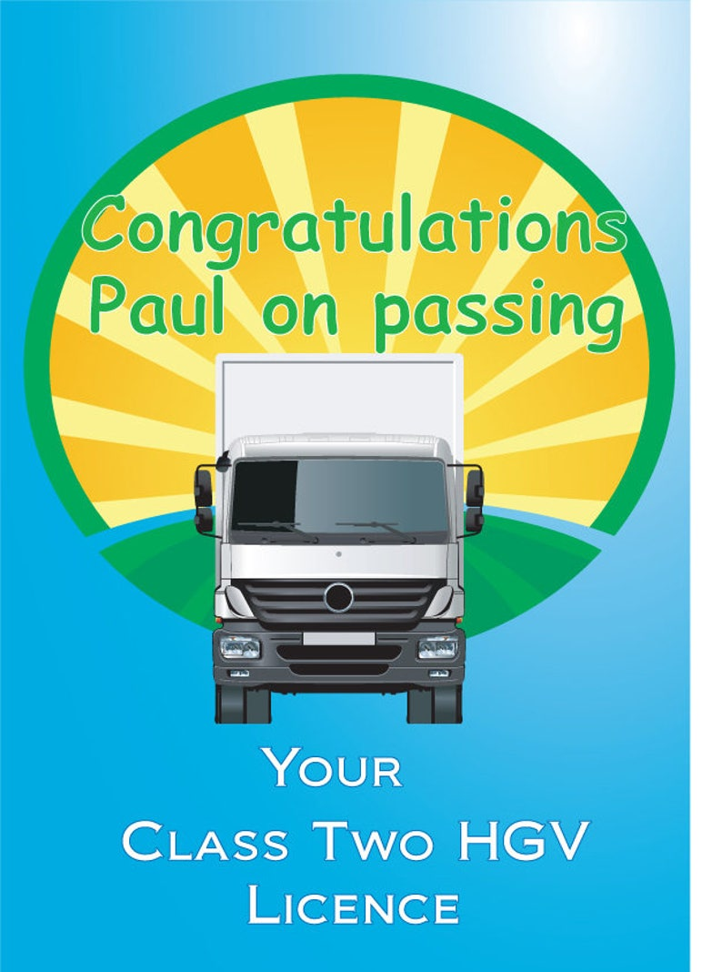 HGV Class 2 pass Personalised Congratulations card  Lorry driver passed  card Any name printed