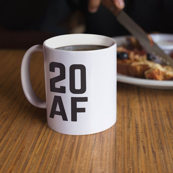 20 Af Mug 20th Birthday Party Gift For Twenty Year Old Men Or Women Who Are Proud Of Being Born In 1998