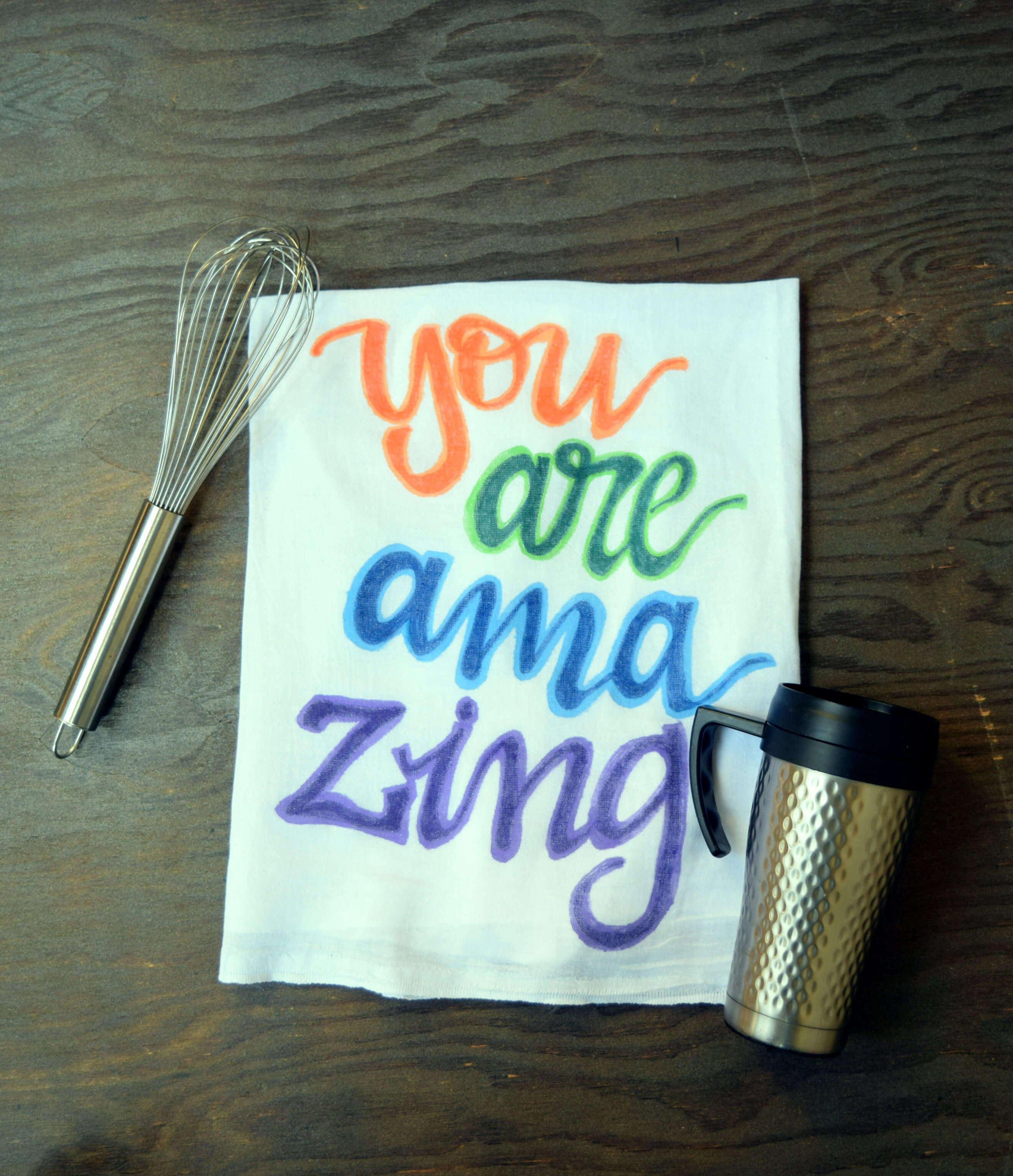 You are amazing Hand Lettered Tea Towel a perfect gift