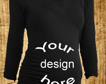 8166b75b52 A Custom Maternity Shirt (long sleeve)