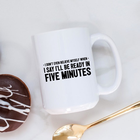 Always Late Gift | Funny ...