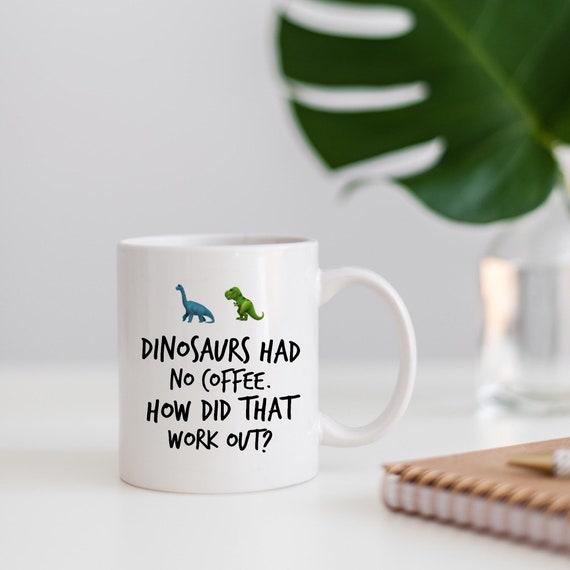 Dinosaur Mug: Dinosaurs h...