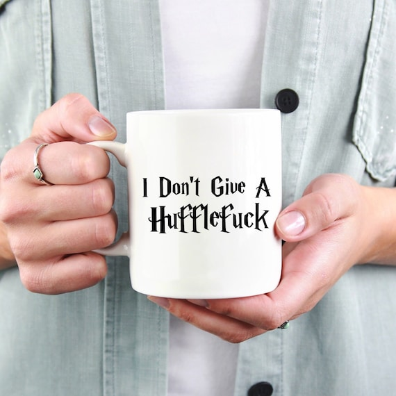 I Don't Give a Huffle...