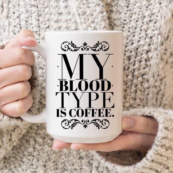 Blood Type is Coffee | Fu...