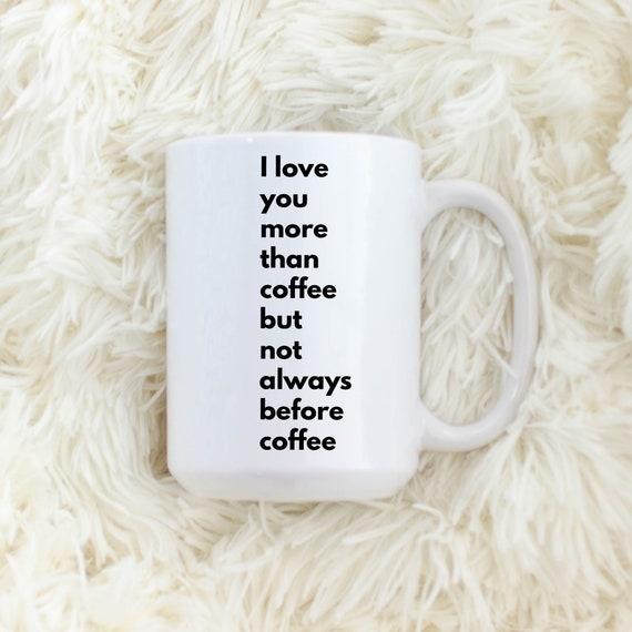 Coffee Gift: I love you m...