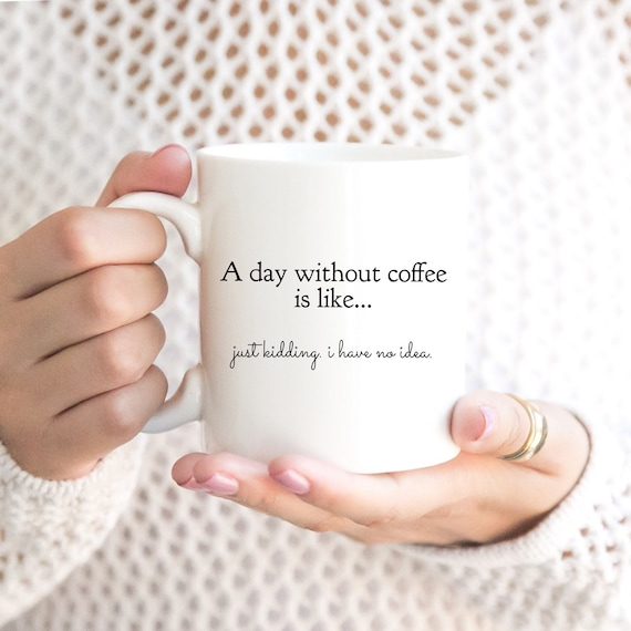 Coffee Gifts: A day witho...