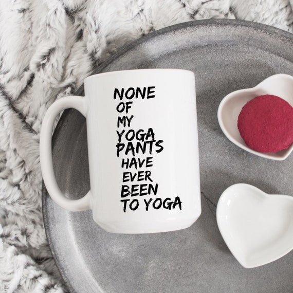 Yoga Pants Quote | Funny ...
