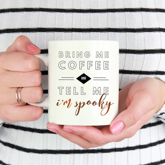 Bring me Coffee and Tell ...