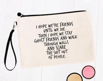 Best Friend Gifts, Ghost Friends Cosmetic Bag, Best Friend Birthday Female
