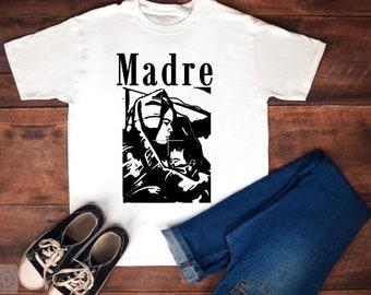 Madre Shirt. Free Shipping