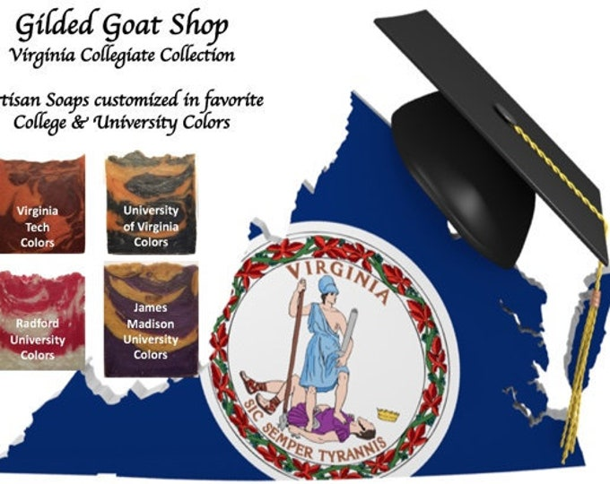 Virginia Collegiate Collection - Made To Order Collegiate Soaps- Choose Your University Colors, Favorite Ingredients & Scents
