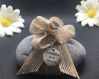 Strength Is A Choice Positive Message Rock