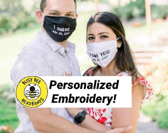 BRIDE GROOM ENGAGED Face Mask / 'I asked' & 'I said Yes' Masks / Fiancé Gifts / Wedding Gifts / Fiance Masks / Personalized Masks