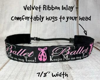 """7/8"""" BALLET Headband / BALLERINA Headband / Ballet Keeps Me on My Toes! / Adjustable Nonslip Headband / Button Headband Option"""