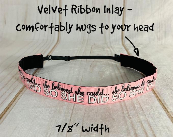 "7/8"" Pink SHE BELIEVED Inspirational Headband / Running Headband / Nonslip Headband / Adjustable Headband / Busy Bee Headbands"