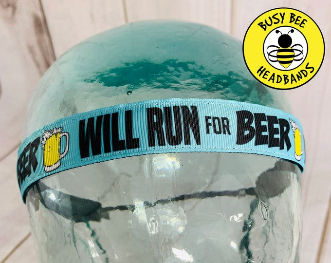 "Button Headband for Mask 7/8"" Will RUN FOR BEER Headband /  / Nonslip Headband / Adjustable Headband / Race Day Headband"