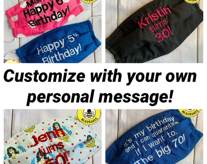 HAPPY BIRTHDAY Face Mask / Birthday Mask / Gift for Birthday party / Embroidered Mask / Personalized Mask by Busy Bee Headbands