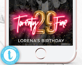 Twenty Fine Geofilter 29th Birthday Snapchat Filter Party Geotag Gold Foil Balloon 29 Bash Neon Happy Templett