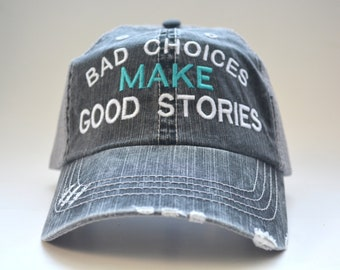 6cebd4f300b Bad Choices Make Good Stories distressed Women s Trucker Hat Embroidered Cap  Black Gray Mesh Cap Funny Saying cap Drinking caps Gift Party