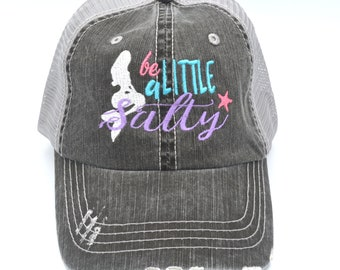 e31e6899a32 Be A Little Salty Hat Distressed Women s Trucker Hat Embroidered Cap Black  Gray Mesh Cap embroidered cap Lake Hair Don t Care Mermaid Hat