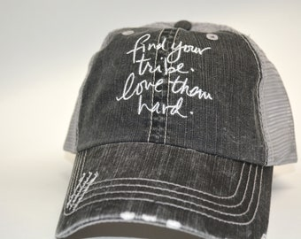 5d384f3f4e3 Find your Tribe Love them Hard Distressed Women s Cap Handwriting Script My  Tribe Trucker Hat Vacation Love My Tribe Bridesmaid Hat