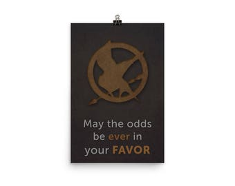 Hunger Games Poster - May the Odds be Ever in Your Favor