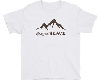 Anvil 990B Youth Lightweight Fashion T-Shirt with Tear Away Label - Always Be Brave