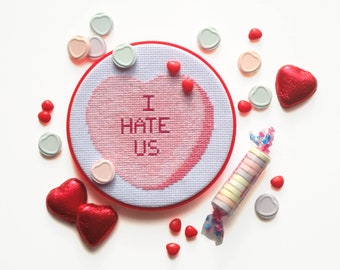 I Hate Us - My Crummy Valentines - Rejected Candy Conversation Hearts Cross Stitch PDF