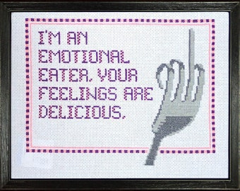 I'm an emotional eater. Your feelings are delicious. Middle Finger / Fuck You / Eff You Fork Intermediate cross-stitch pattern PDF