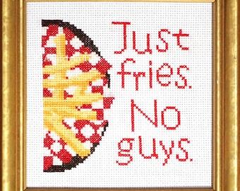 Just Fries. No guys. Intermediate Cross Stitch Pattern PDF