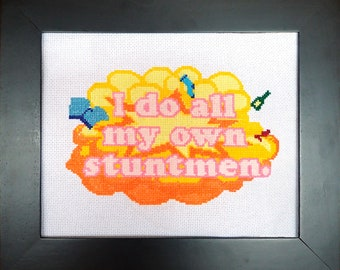 I Do All My Own Stuntmen Advanced Cross Stitch PDF